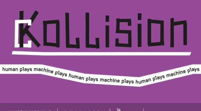ckollision – human plays machine plays human plays machine